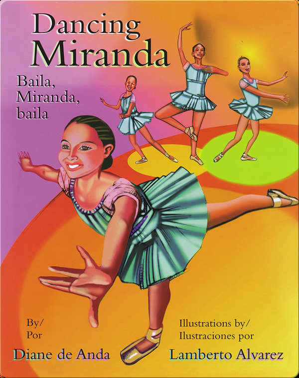 Dancing Miranda/Baila, Miranda, baila