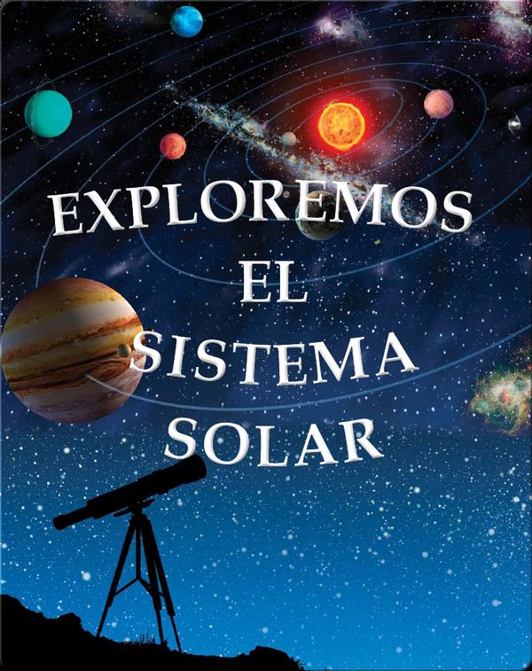 Exploremos el Sistema Solar