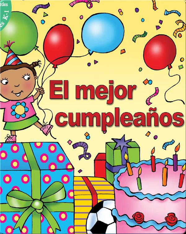 El Mejor Cumplea̱os (Best Birthday)