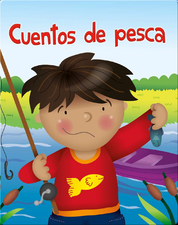 Cuentos De Pesca (Fish Stories)