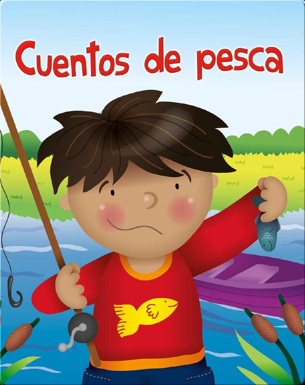 Cuentos De Pesca (Fish Stories)
