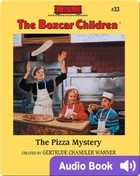 The Boxcar Children Mysteries, Book #33: The Pizza Mystery