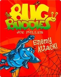 Bug Buddies: Enemy Attack!