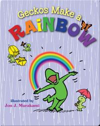 Geckos Make a Rainbow