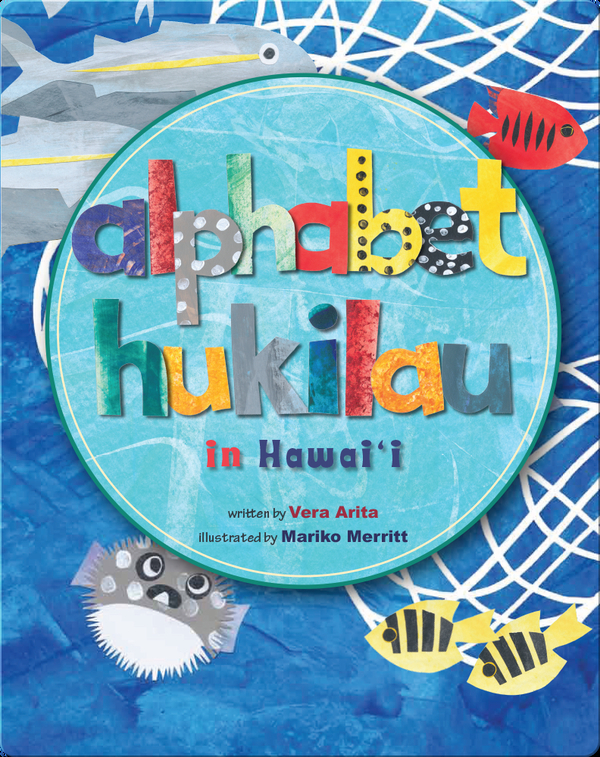 Alphabet Hukilau in Hawaii