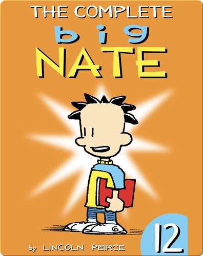 The Complete Big Nate #12
