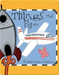 Things That Fly are...