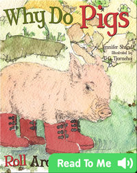 Why Do Pigs Roll Around in the Mud?
