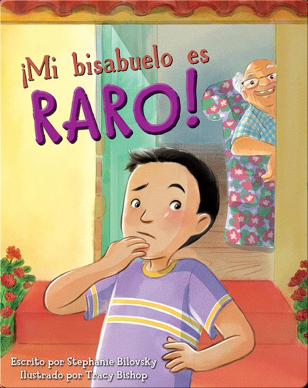 Mi bisabuelo es Raro!