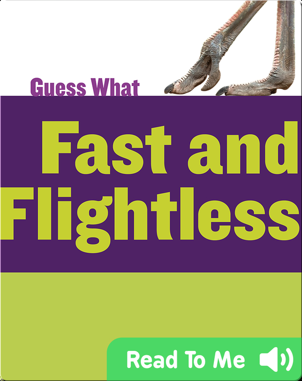 Fast and Flightless