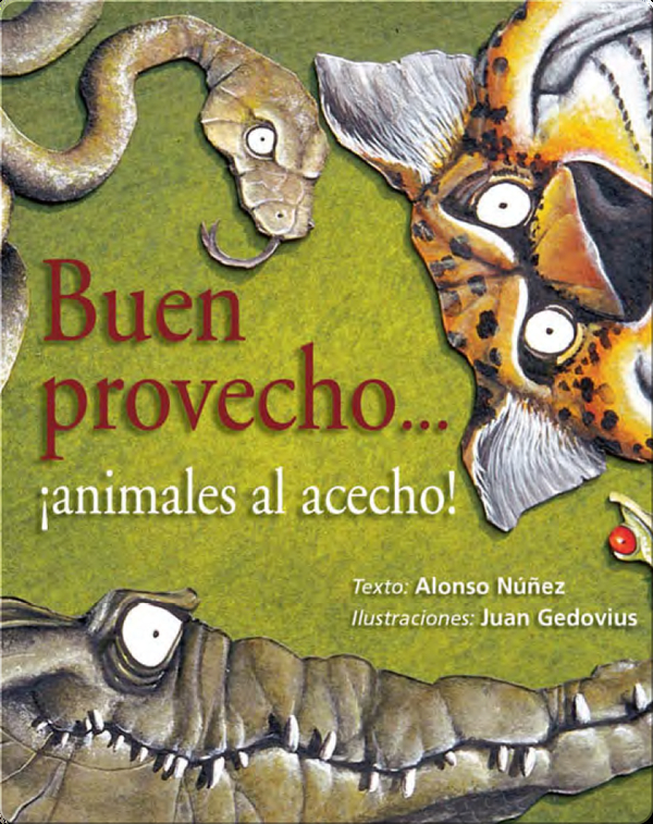 Buen provecho...¡animales al acecho! (The forest waits in line...to dine!)