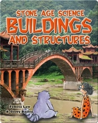 Stone Age Science: Buildings and Structures