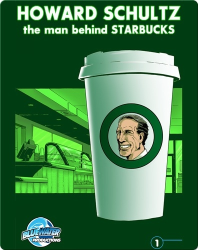Orbit: Howard Schultz: The Man Behind STARBUCKS