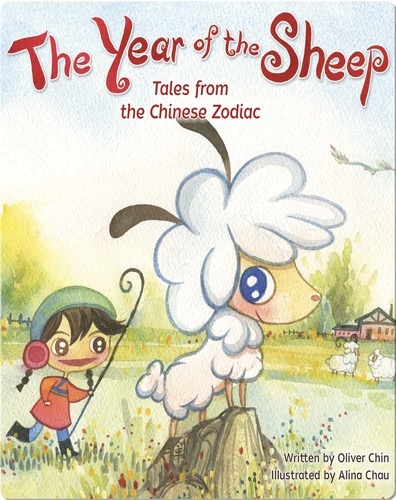 The Year of the Sheep: Tales from the Chinese Zodiac