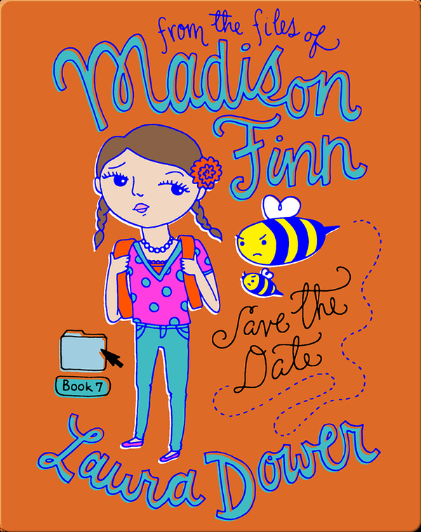 Save the Date (From the Files of Madison Finn)