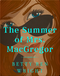 The Summer of Mrs. MacGregor