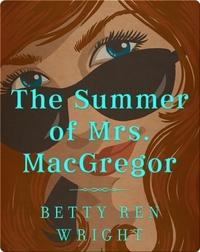The Summer of Mrs. MacGregor