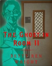 The Ghost in Room 11