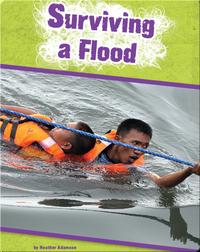 Surviving a Flood
