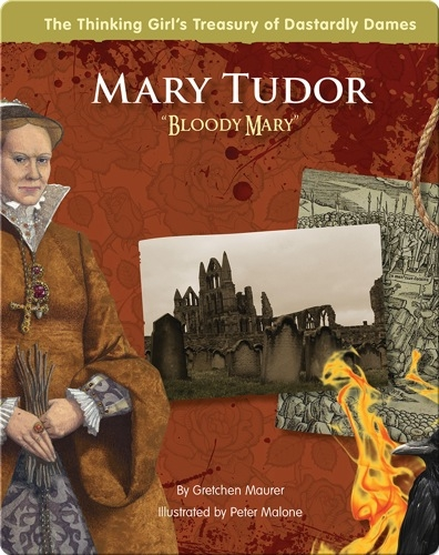 Mary Tudor: Bloody Mary