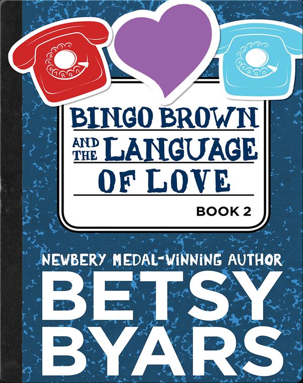 Bingo Brown and the Language of Love