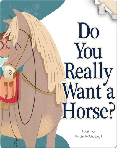 Do You Really Want A Horse?