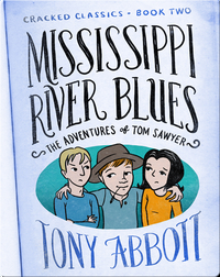 Cracked Classics #2: Mississippi River Blues