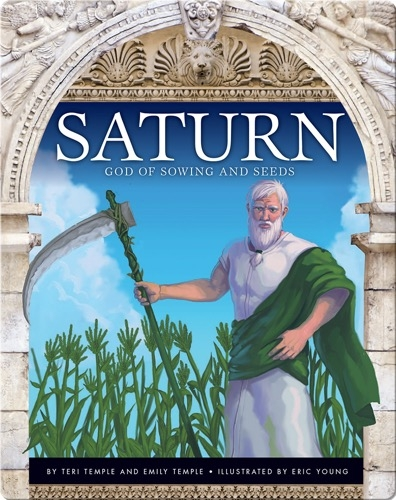 Saturn: God of Sowing and Seeds