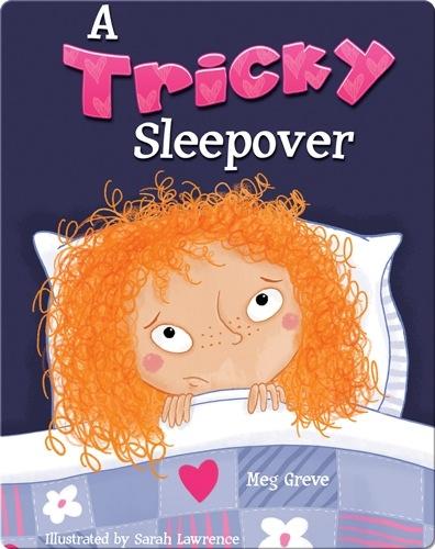 A Tricky Sleepover