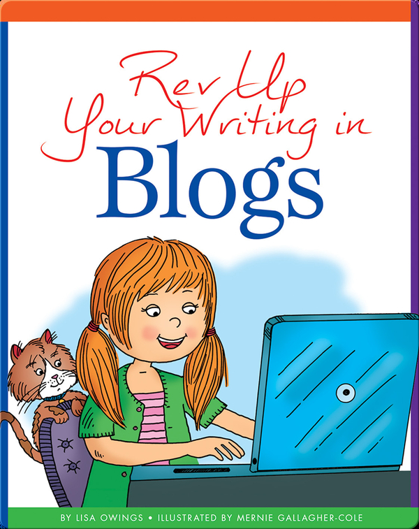Rev Up Your Writing in Blogs