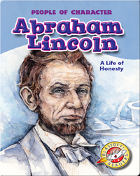 Abraham Lincoln: A Life of Honesty