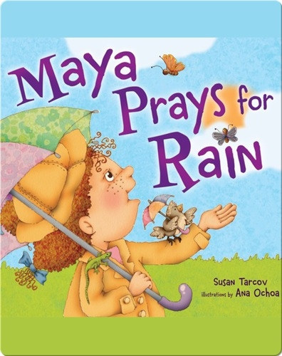 Maya Prays for Rain