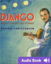 Django: World's Greatest Jazz Guitarist