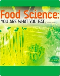Food Science: You Are What You Eat