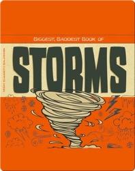 Biggest, Baddest Book of Storms