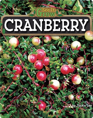 Cranberry (See It Grow)