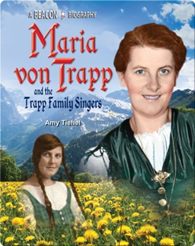 Maria von Trapp and the Trapp Family Singers