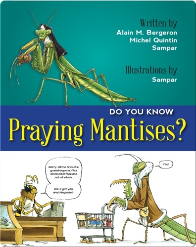 Do You Know Praying Mantises?