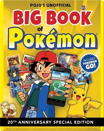 Pojo's Unofficial Big Book of Pokemon