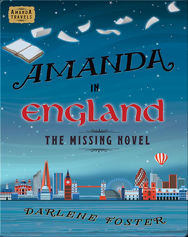 Amanda in England: The Missing Novel