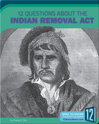 12 Questions About The Indian Removal Act
