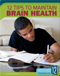 12 Tips To Maintain Brain Health