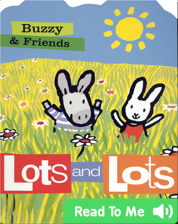 Buzzy & Friends: Lots and Lots