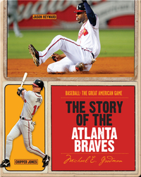 The Story of Atlanta Braves