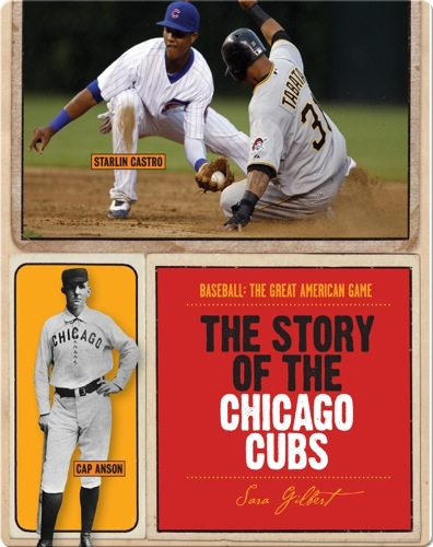 The Story of Chicago Cubs