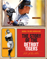 The Story of Detroit Tigers