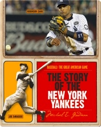 The Story of New York Yankees