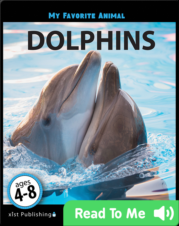My Favorite Animal: Dolphins