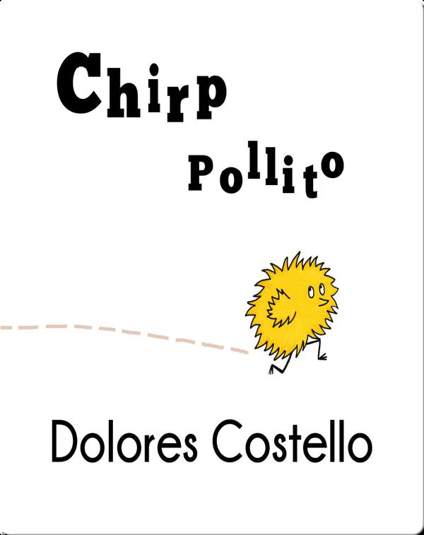 Chirp/ Pollito