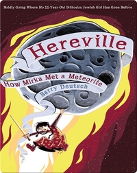 Hereville #2: How Mirka Met a Meteorite